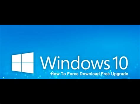 install windows 10 now without waiting how to force windows 10 to install without waiting in the