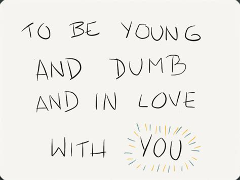 Dumb And In Mat Kearney by Mat Kearney Quote