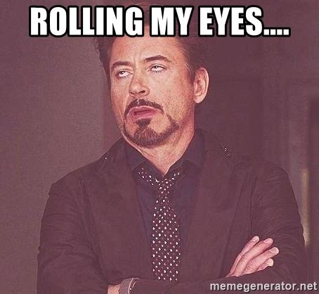 Eye Roll Meme - rolling my eyes meme pictures to pin on pinterest pinsdaddy