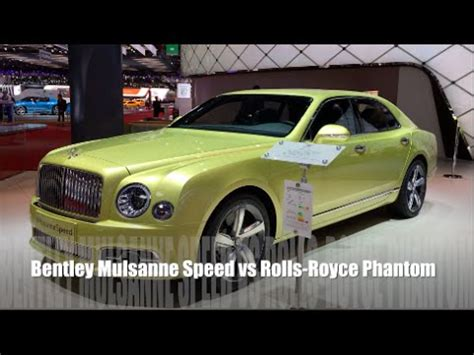 bentley phantom 2016 bentley mulsanne speed 2016 vs rolls royce phantom 2016