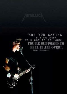Quotes Hetfiled hetfield quote made by me quotes sayings