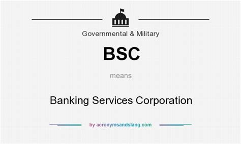bsc banking services corporation in government