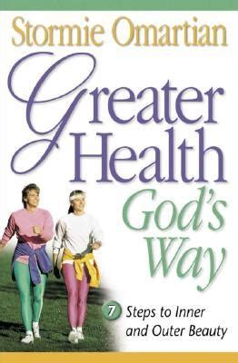research me god illness books greater health god s way by stormie omartian reviews