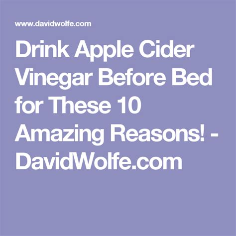 apple cider before bed drink apple cider vinegar before bed for these 10 amazing