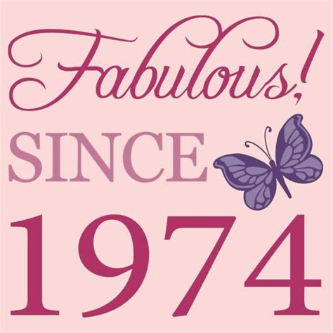 Fabulous At 40 Decorations by Fabulous Since 1974 Birthday T Shirt S T Shirt
