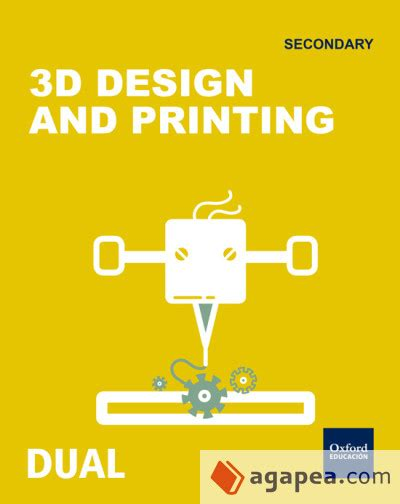 inicia dual biology and inicia dual technology 1 186 eso 3d desing and printing oxford university press espa 209 a s a
