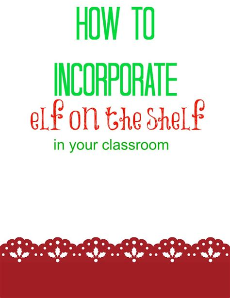 Elf On The Shelf Teacher Giveaway - all things katie marie elf on the shelf in the classroom