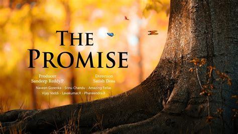film the promise svenska the promise new telugu short film 2017 by satish dosa