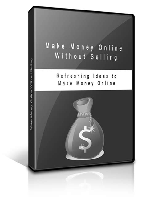 Make Money Online Products - make money online without selling