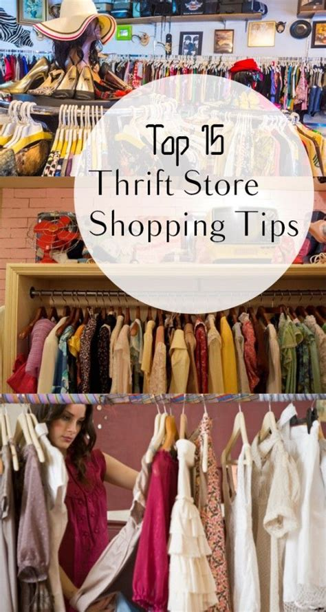 7 Tips For Thrift Shopping by Top 15 Thrift Store Shopping Tips Thrift Store And