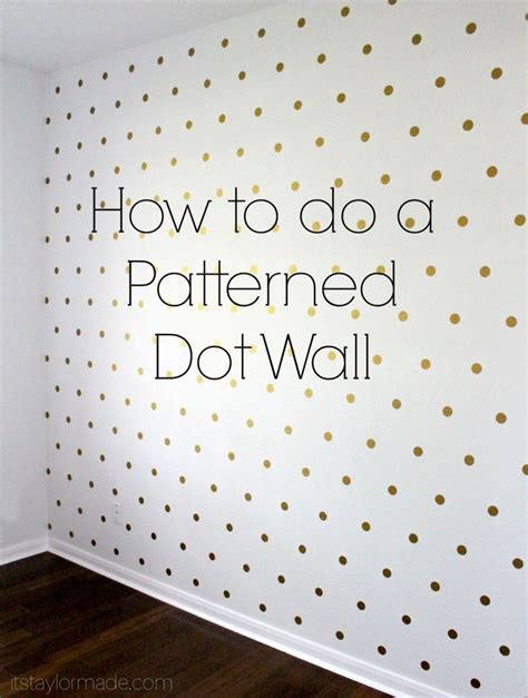 how to paint polka dots on bedroom walls best 25 gold dot wall ideas on pinterest polka dot room