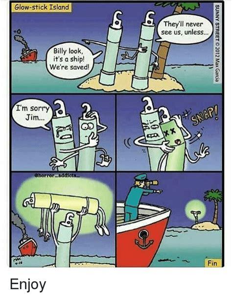 Glow Sorry glow stick island billy look it s a ship we re saved i m