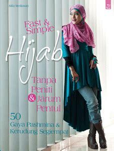 buku tutorial berhijab buku tutorial fast simple hijab jual jilbab online