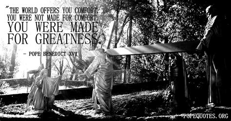 you comfort pope benedict xvi quote the world offers you comfort