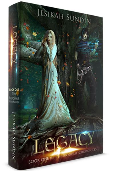 legacy the biodome chronicles series book 1 books the official list of chanticleer grand prize writing