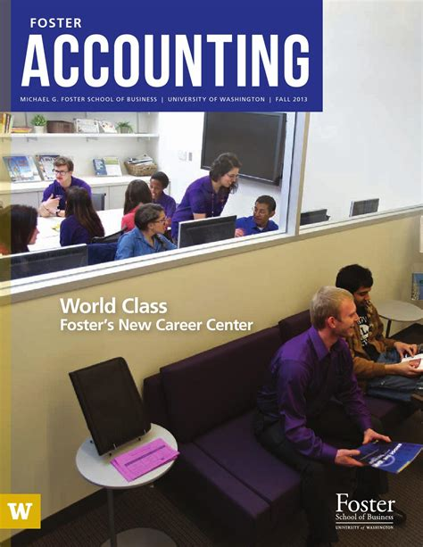 Foster Mba Directory by Uw Foster School Accounting Newsletter Fall 2013 By