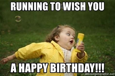 Running Marathon Meme - running to wish you a happy birthday little girl