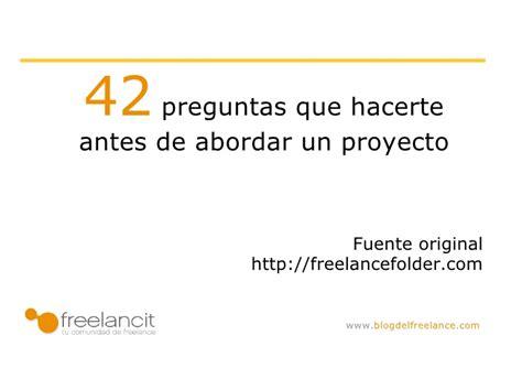 preguntas de investigacion de un proyecto 42 preguntas que deberias hacerte antes de abordar un proyecto