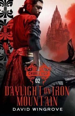 David Wingrove Chung Kuo 5 Beneath The Tree Of Heaven daylight on iron mountain david wingrove 9781848878327