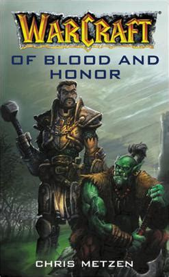 warcraft of blood and honor wikipedia