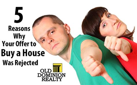 what to offer when buying a house 5 reasons why your offer to buy a house was rejected