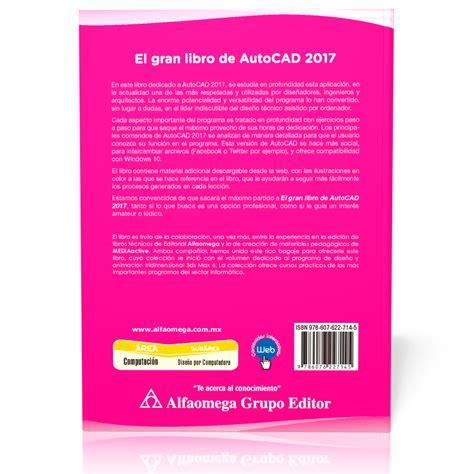libro omega 7 libro el gran libro de autocad 2017