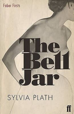 the bell jar books the bell jar by sylvia plath