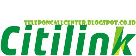 Citilink Customer Service | nomor call center customer service citilink 24 jam