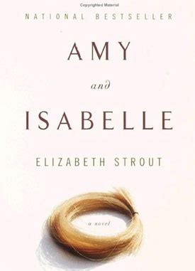 amy and isabelle by elizabeth strout readerbuzz ten books that have been on my shelf from before i started blogging that i still