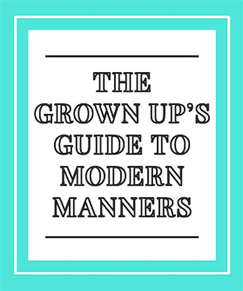 Modern Manners proper etiquette and modern manners tips