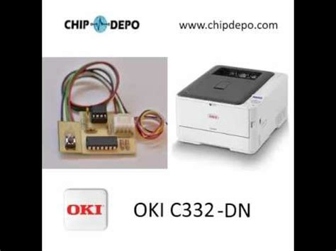 reset oki c530dn oki c332 chip depo unlimited permanent endless