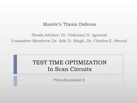 thesis defense advisor dynamic scan clock control in bist circuits ppt download