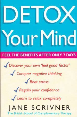 Detox Your Brain Psychology by Detox Your Mind By Scrivner Reviews Discussion