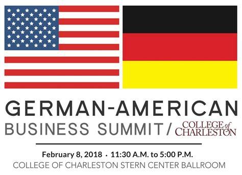 College Of Charleston Mba Program Ranking by 2nd College Of Charleston German American Business Summit