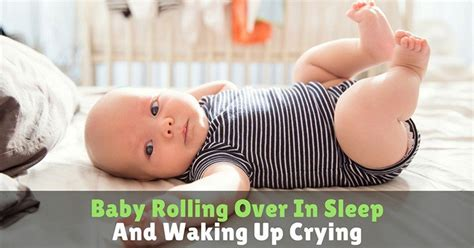 88 Baby Rolls Over In Crib Baby Rolls Over In Crib Keep Baby From Rolling In Crib