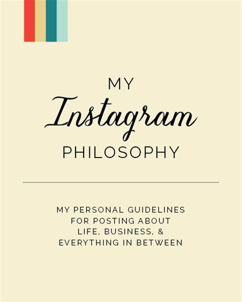 design 4 life instagram my instagram philosophy