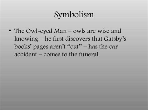 symbolism great gatsby owl eyes in class notes on the great gatsby