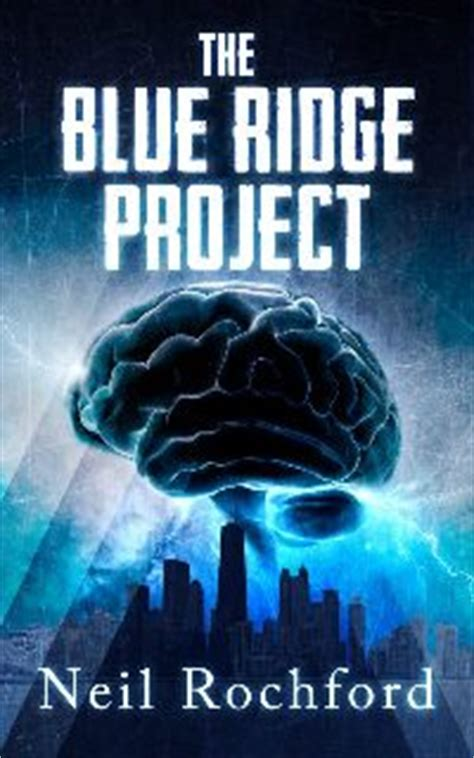 the blue ridge project by neil rochford murder and