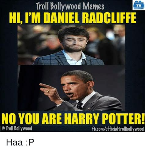 Daniel Radcliffe Meme - 25 best memes about no you are no you are memes