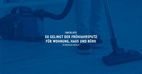 Checkliste Mietwohnung by Checkliste Fr 252 Hjahrsputz F 252 R Wohnung Haus Und B 252 Ro
