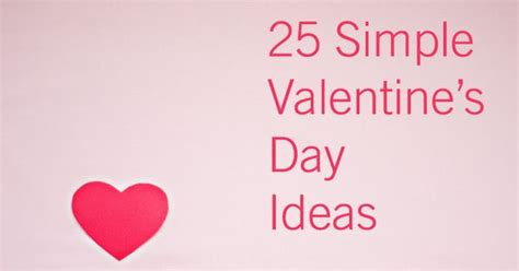 cheap valentines day breaks sweet simple inexpensive last minute s day