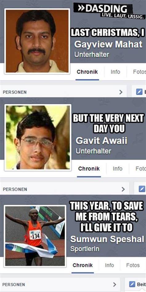 How Do You Make Memes On Facebook - last christmas with facebook names facebook names know