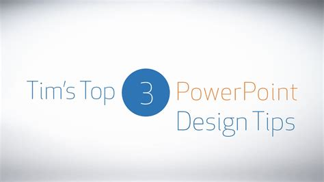 powerpoint design youtube tim s top 3 powerpoint design tips youtube