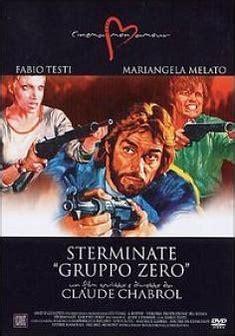 nada claude chabrol streaming sterminate quot gruppo zero quot film 1973