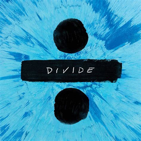ed sheeran divide missinfo tv 187 album stream ed sheeran 247 divide