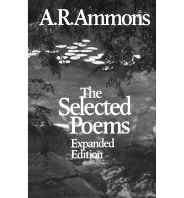 the complete poems of a r ammons volume 1 1955 1977 books the selected poems a r ammons 9780393303964