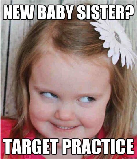 Funny Sister Meme - 20 totally funny sister memes we can all relate to