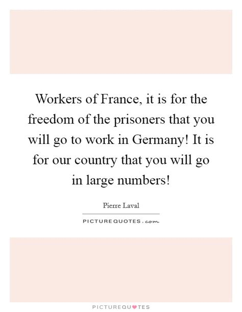 workers of france it is for the freedom of the prisoners