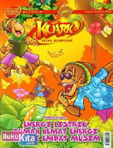 Komik Sains Kuark Level 1 Edisi 4 Tahun Xiii Soal Olimpiade Sains Os bukukita komik sains kuark level 1 tahun vii edisi