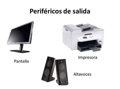 perifericos de salida perifericos de salida que son tipos ejemplos y